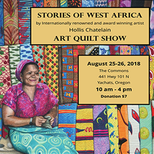 Quilt Show – Stories of West Africa – Aug. 25-26, 2018
